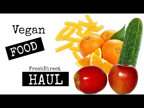 FreshDirect Healthy Grocery Haul | Vegan