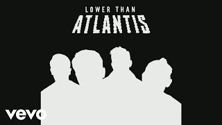 Lower Than Atlantis - A Thousand Miles (Audio)