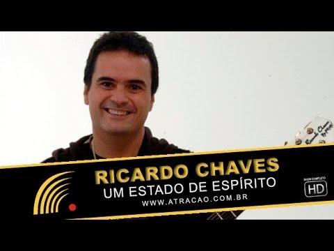 Ricardo Chaves - Um Estado De Espírito - Show Completo - HD