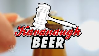 Do You Like Beer? Have A Kavanaugh