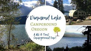 Diamond Lake Campground, Oręgon ~ RV & Tent Camping ~ A Campground Fav!
