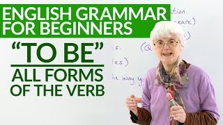 Basic English Grammar: All forms of the verb TO BE