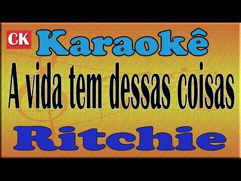 Ritchie   A vida tem dessas coisas   Karaoke