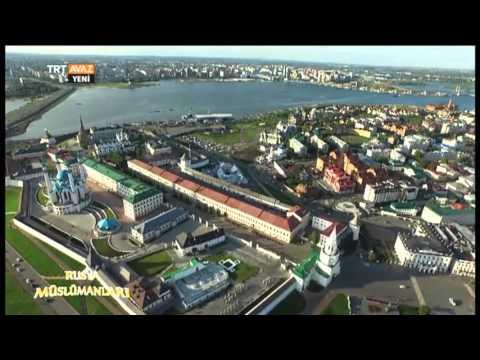 Tataristan Kazan'ın Kısaca Tarihi - Rusya Müslümanları - TRT Avaz