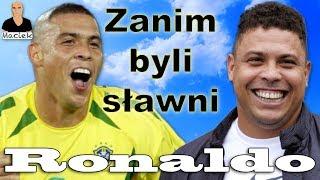 Ronaldo Nazario | Zanim byli sławni