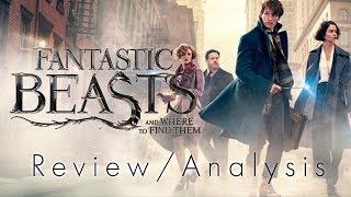Fantastic Beasts and Where to Find Them - Analysis and Review