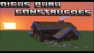 DICAS PARA CONSTRUIR UMA CASA! - Minecraft