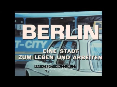 WEST BERLIN A CITY TO LIVE AND WORK IN    1980s WEST GERMAN PROMOTIONAL FILM  XD12474