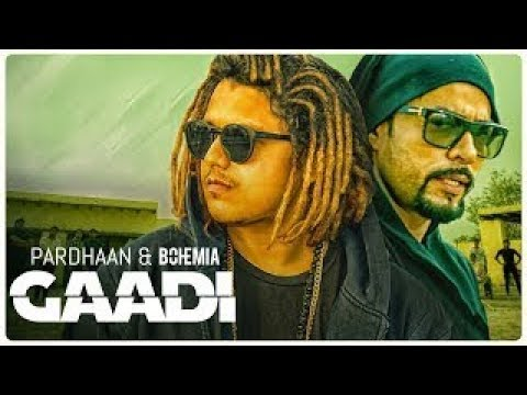 Gaddi official video lyrics song bohemia feat pardhan