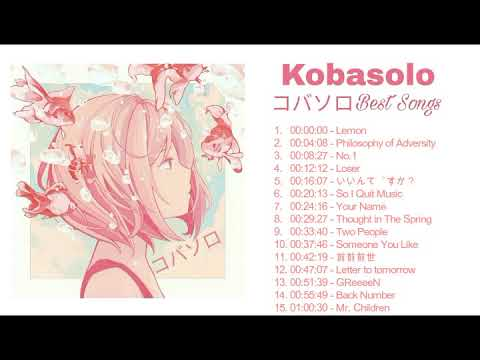 「Kobasolo」Best Cover Playlist🎵  [Mix]