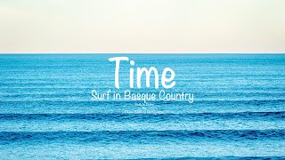 Time | Surf in Basque Country