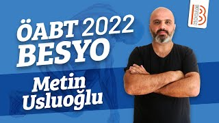 21) Metin USLUOĞLU - Alan Eğitimi - Modeller I (BESYO) 2021