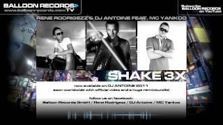 Rene Rodrigezz & Dj Antoine feat. MC Yankoo - SHAKE 3X