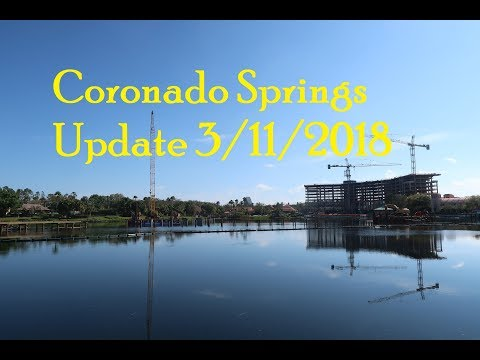 Disney's Coronado Springs Construction Update 3/11/2018