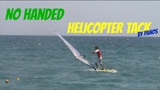 Windsurf - No Handed Helicopter Tack by Panos