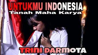 UNTUKMU INDONESIA TANAH MAHA KARYA (OFFICIAL MUSIC VIDEO)
