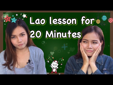 Learn Lao Lesson for 20 Minutes.