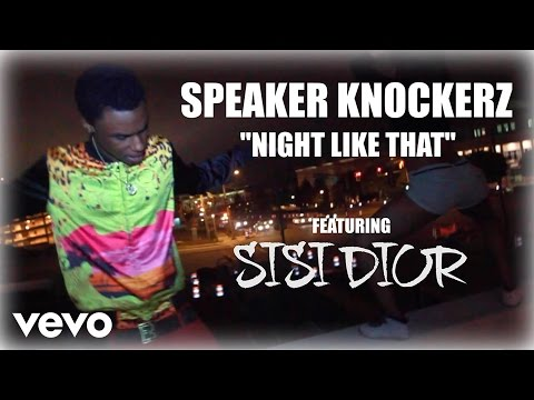 Speaker Knockerz - Night Like That (Official Video) ft. Sisi Dior