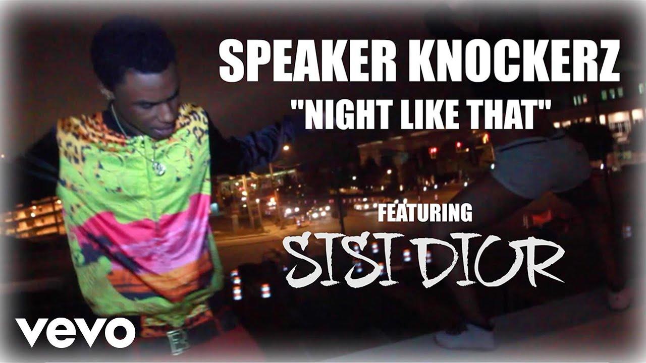 Speaker Knockerz - Night Like That (Official Video) ft. Sisi Dior