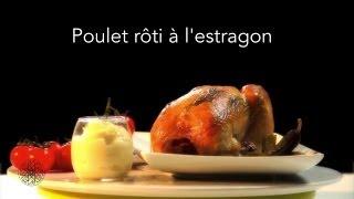 Choumicha : Poulet rôti à l'estragon