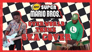 Overworld Theme - the NEW Super Mario Bros (SKA Cover) Ft. @Steeldrumbands