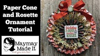 Paper Cone and Rosette Ornament