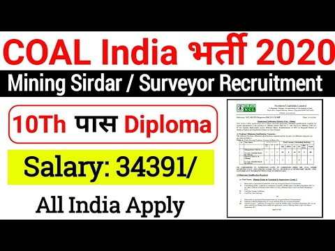 COAL India Recruitment 2020| NCL Recruitment 2020| Mining Sirdar / Surveyor Mine In Diploma |
