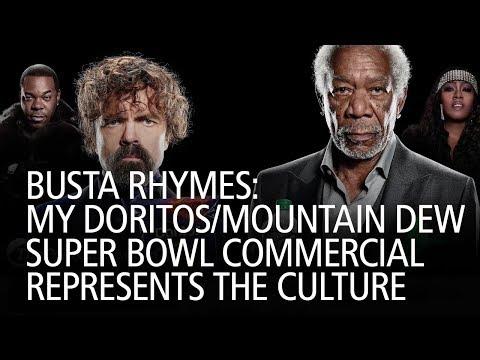 Busta Rhymes  My Doritos Mountain Dew Super Bowl Commercial Represents The  Culture e66171e13