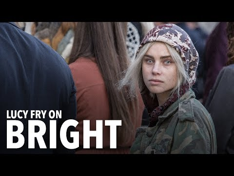 Lucy Fry on BRIGHT