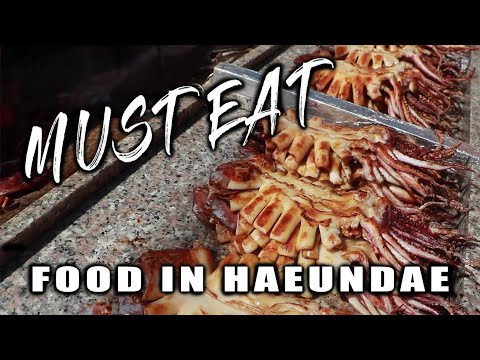 Must Eat Food in BUSAN | Haeundae