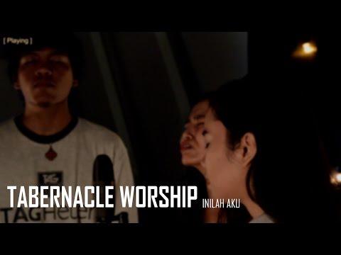 Inilah aku - Tabernacle Worship (GMS cover)