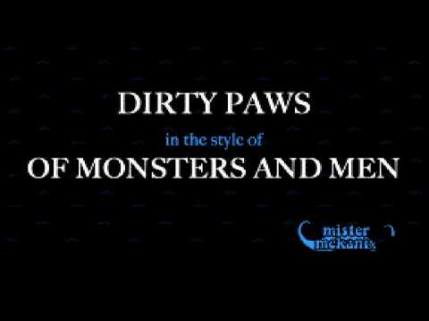 Of Monsters And Men   Dirty Paws (Karaoke Version)