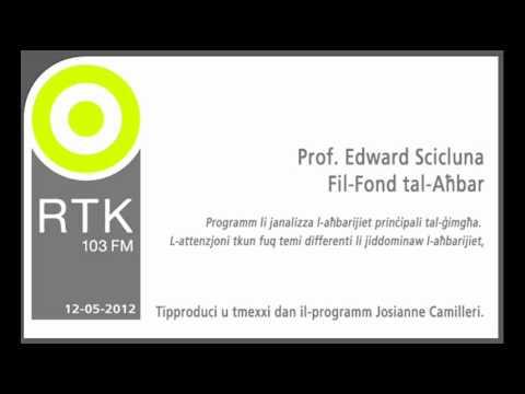 Prof. Edward Scicluna - Fil-Fond tal-Aħbar - RTK 12-05-2012