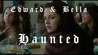 Edward & Bella Haunted (New Moon)