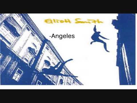 Angeles by Elliott Smith