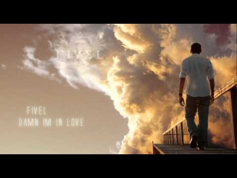 Fivel (5vel)- Damn Im In Love feat. The Don + Lyrics