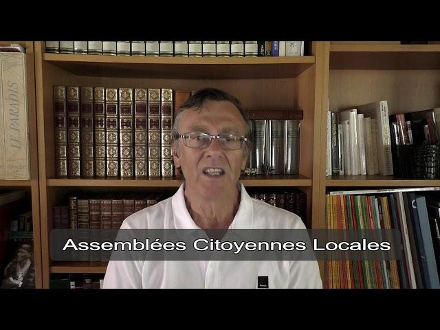Plaidoyer pour les Assemblées Citoyennes Locales