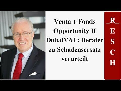 Venta + Fonds Opportunity II DubaiVAE: Berater zu Schadensersatz verurteilt