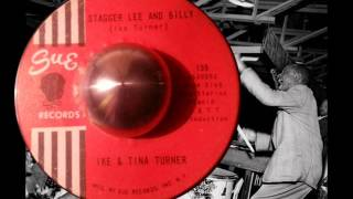 Ike and Tina Turner- Stagger Lee and Billy- Sue
