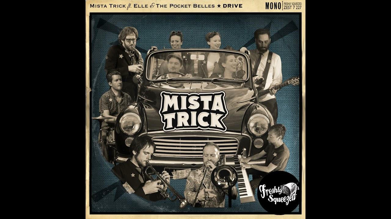 (Swing & Bass) MISTA TRICK ft ELLE & THE POCKET BELLES - Drive (Audio) 2021