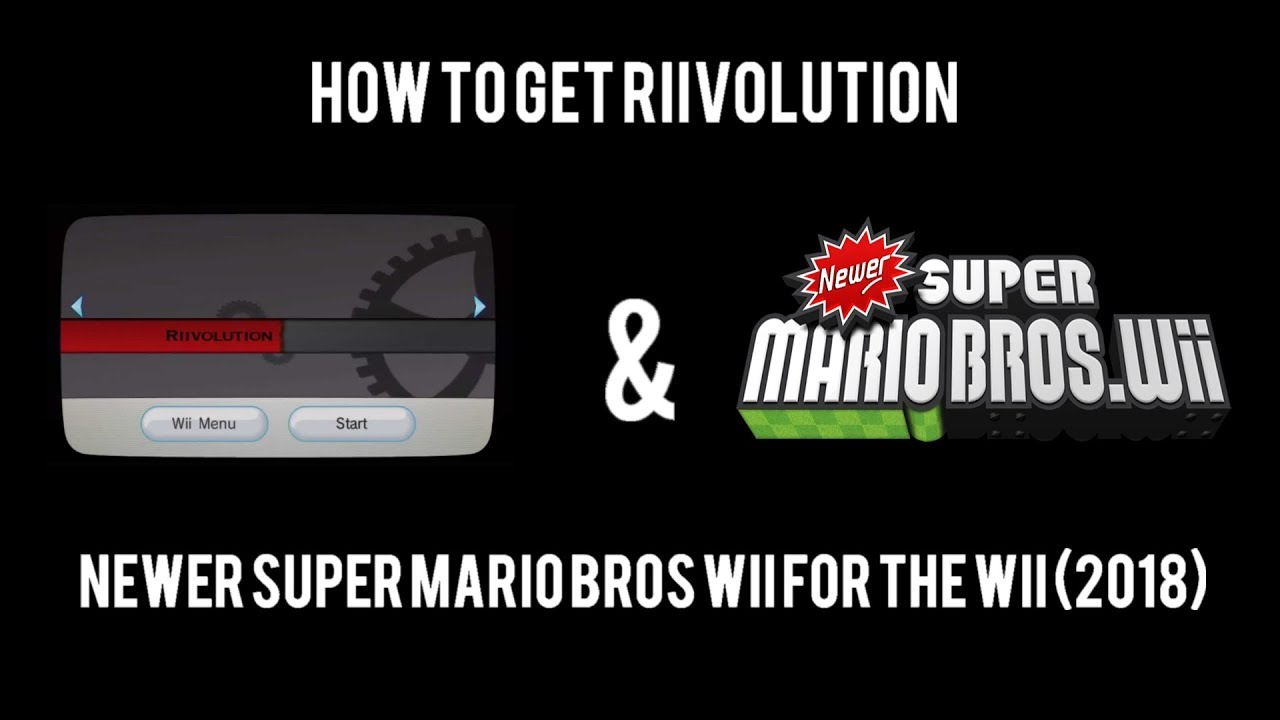 How to get Riivolution & Newer Super Mario Bros Wii for the Wii (2018)