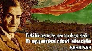 Şehriyâr - Haydar Baba'ya Selam Şiiri