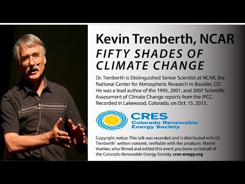 Fifty Shades of Climate Change (Kevin Trenberth, NCAR - 10/15/15)