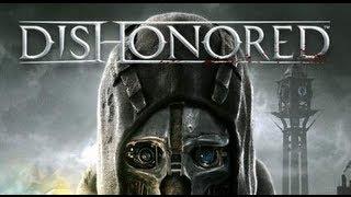 Dishonored: (Trailer E3) Italiano