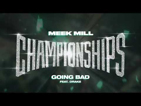 Meek Mill – Going Bad feat. Drake [Official Audio]