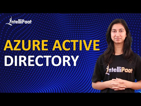 Azure Active Directory | Microsoft Azure Tutorial for Beginners | Intellipaat