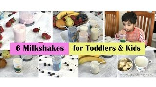 6 milkshakes (sugarfree) for toddlers & kids | Healthy & Tasty fruit smoothies for Toddlers & Kids