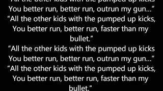 Repeat youtube video foster the people - pumped up kicks lyrics