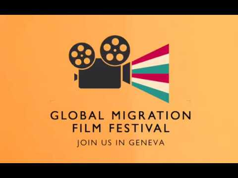 Global Migration Film Festival 2017 - Join us in Geneva!
