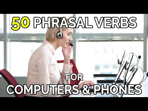 50 Phrasal Verbs For Computers, Phones, Electronics and Machines - English Phrasal Verbs The Native